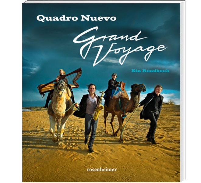 Buch Quadro Nuevo Grand Voyage - Ein Roadbook