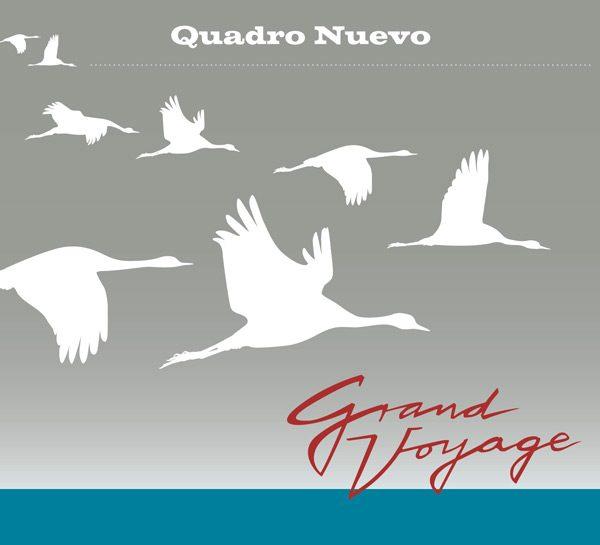 CD Quadro Nuevo Grand Voyage