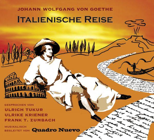 Hörbuch Quadro Nuevo Italienische Reise - Goethe