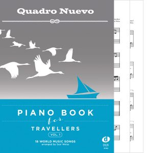 Quadro Nuevo Piano Book for Travellers Vol. 1