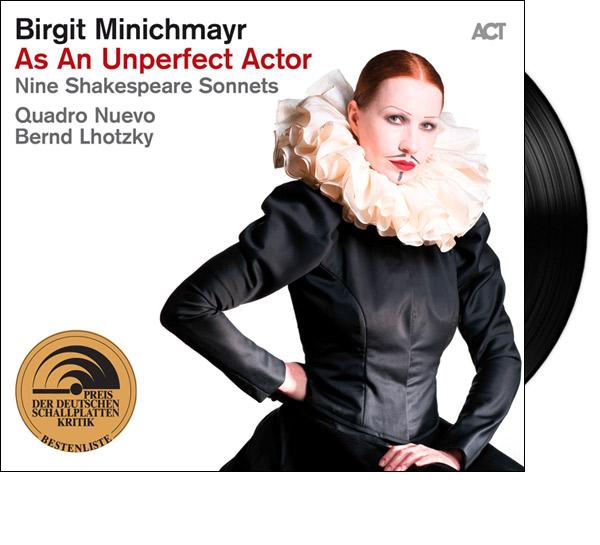 LP As An Unperfect Actor - Nine Shakespeare Sonnetts - Birgit Minichmayr & Quadro Nuevo